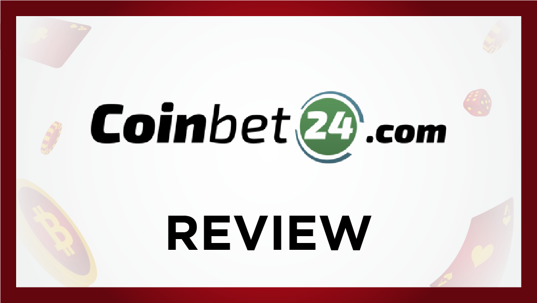 Coinbet24 Review - Bitcoinfy.net