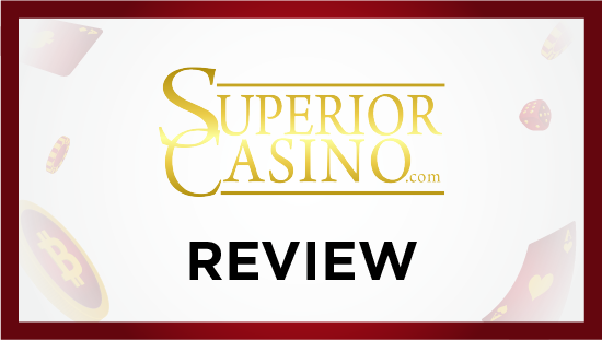 Superior Casino Review Bitcoinfy