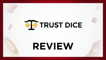 Trustdice review