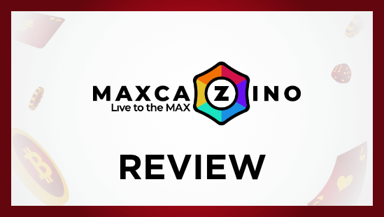 Maxcazino review bitcoinfy